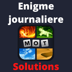 4 images 1 mot enigme journaliere