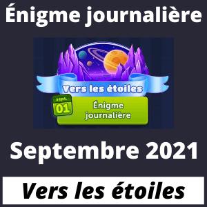 Enigme Journaliere Septembre 2021 Vers les étoiles